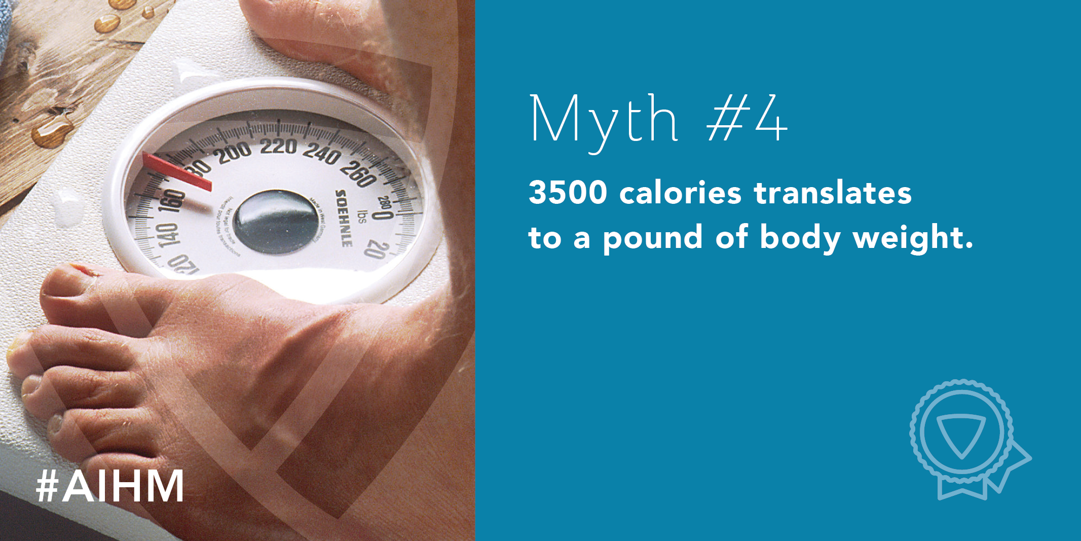 Myth #4: 3500 calories translates to a pound of body weight.